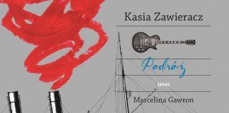 Kasia Zawieracz - Podróż