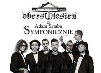Oberschlesien & Adam Sztaba Symfonicznie