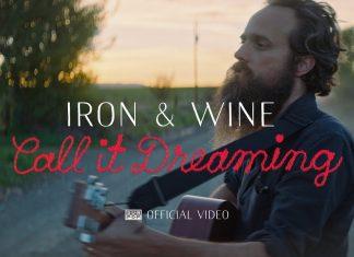 """Iron & Wine jak za dawnych czasów (zobacz teledysk """"Call It Dreaming"""")"""
