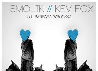 Smolik i Kev Fox z gościnnym udziałem Barbary Wrońskiej