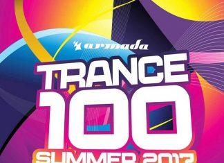 100 klubowych hitów na tegoroczne lato (Trance 100 - Summer 2017)