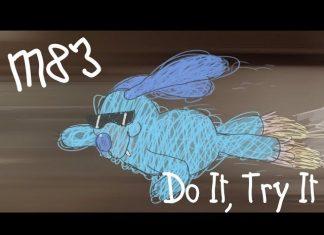 """Czego próbuje M83 w nowym teledysku """"Do It, Try It""""?"""