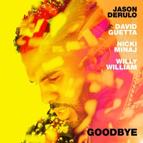 Jason Derulo i David Guetta oraz Nicki Minaj i Willy William mówią do widzenia