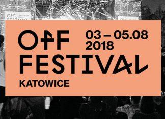 OFF Festival Katowice 2018 - Zanim udacie się na festiwal…