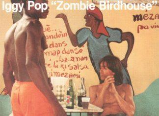 """Iggy Pop - """"Zombie Birdhouse"""" – reedycja w czerwcu"""