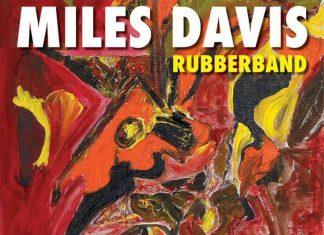 "Miles Davis: Zaginiony album ""RUBBERBAND"""